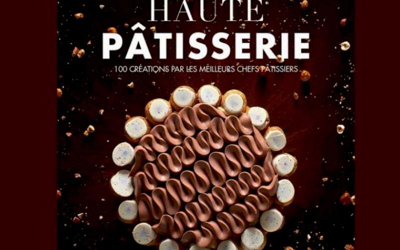 Livre Haute Pâtisserie
